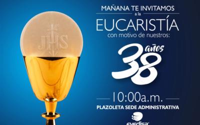 Eucaristía con Motivo de Nuestros 38 años